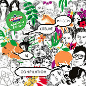 Kitsuné Maison 14 : The Absinthe Edition von Various Artists
