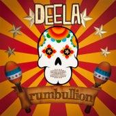 Rumbullion by Deela