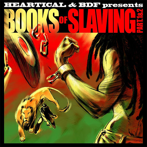Heartical & BDF presents: Books of Slaving Part 1 & 2 by Various Artists