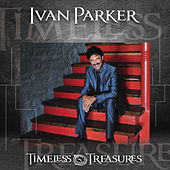 Timeless Treasures by Ivan Parker