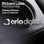 Chasing Dreams (feat. Karen Kelly) by Richard Lowe