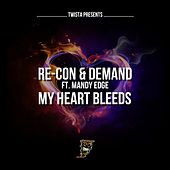My Heart Bleeds (feat. Mandy Edge) by Recon
