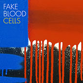 Cells by Fake Blood