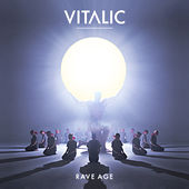 Rave Age by Vitalic