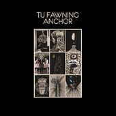Anchor - Single by Tu Fawning
