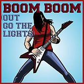 Boom, Boom (Out Go The Lights) by Various Artists
