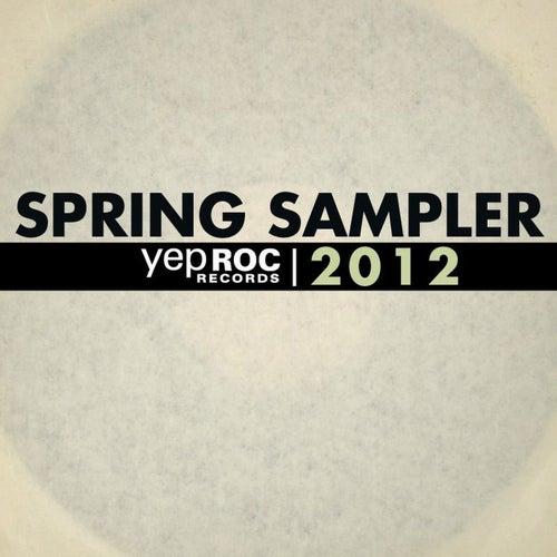Yep Roc 2012 Spring Sampler by Various Artists