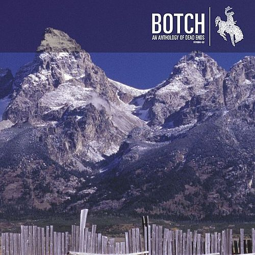 An Anthology Of Dead Ends EP by Botch