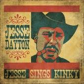 Jesse Sings Kinky by Jesse Dayton