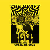 Curse Me Good - Single by The Heavy