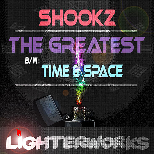 The Greatest / Time & Space by Shookz