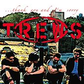 ...thank you & I'm sorry by The Trews
