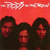 In the Raw by The Rods
