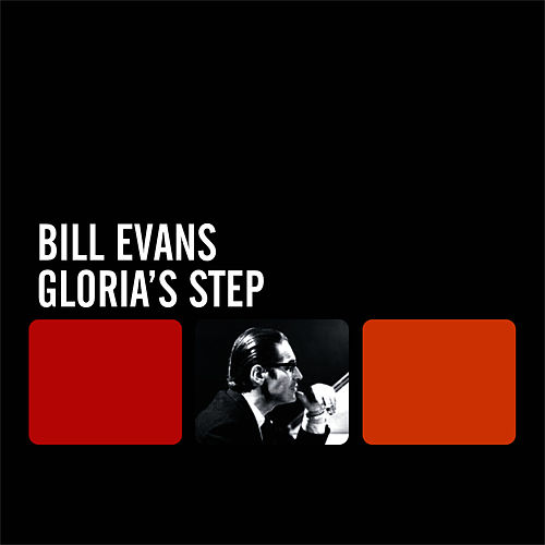 Gloria's Step by Bill Evans