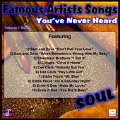 Famous Artists Songs You've Never Heard Soul, Vol. 1 by Various Artists
