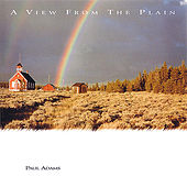 A View from the Plain by Paul Adams