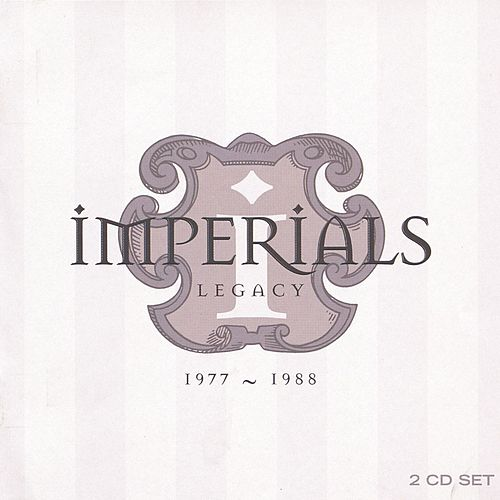 Legacy by The Imperials