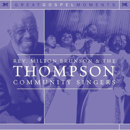 Rev. Milton Brunson & The Thompson Community Singers by Rev. Milton Brunson