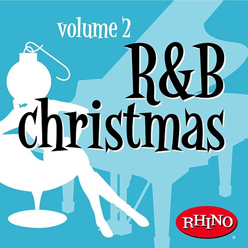 R&b Christmas Volume 2 by Various Artists