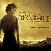 A Very Long Engagement/un Long Dimanche De Fianceilles von Angelo Badalamenti