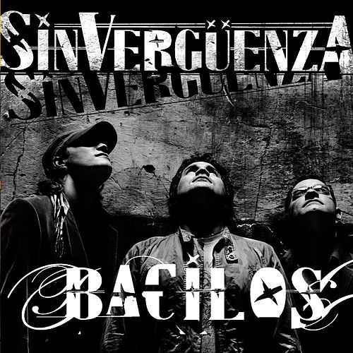Sinverguenza by Bacilos