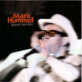Blowin' My Horn by Mark Hummel