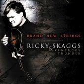 Brand New Strings by Ricky Skaggs