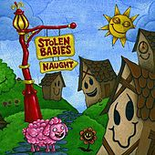 Naught by Stolen Babies