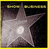 Show Business by Azeem