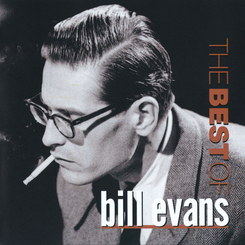 The Best Of Bill Evans by Bill Evans
