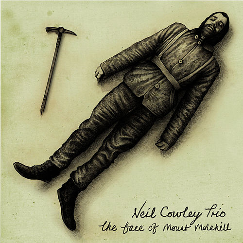 The Face Of Mount Molehill (Deluxe Version) by Neil Cowley Trio