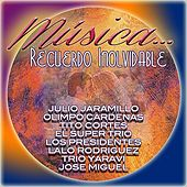 Musica...Recuerdo Inolvidable by Various Artists