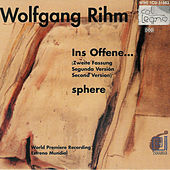 Wolfgang Rihm, Ins Offene; sphere by Czech Philharmonic Orchestra