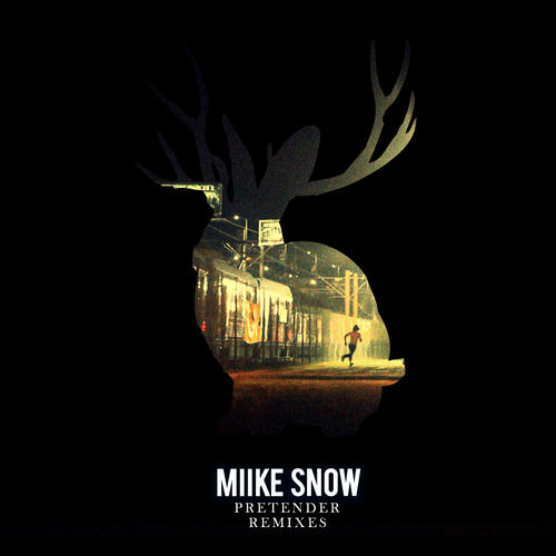 Pretender by Miike Snow