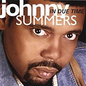 IN DUE TIME by JOHNNY SUMMERS