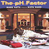The pH Factor by Mista Madd