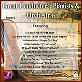 Great Conducters, Pianists and Orchestras, Vol. 2 by Various Artists