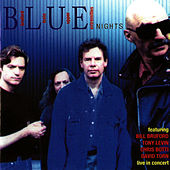 B.L.U.E Nights by Tony Levin