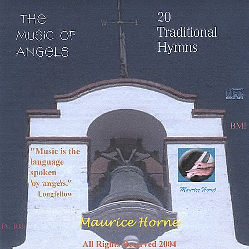 The Music of Angels:  20 Traditional Hymns by Maurice Horne