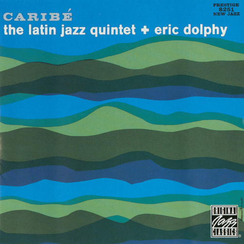 Caribe by The Latin Jazz Quintet