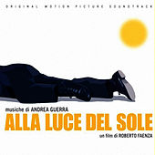 Alla Luce Del Sole by Andrea Guerra