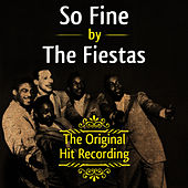 The Original Hit Recording - So Fine by The Fiestas