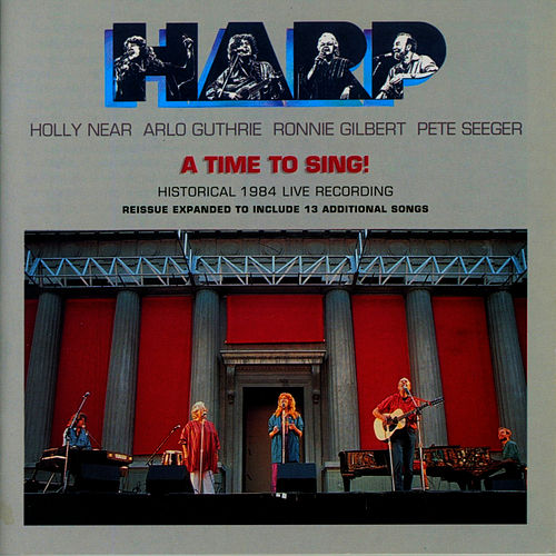 Harp - A Time to Sing!: Historical 1984 Live Recording by Holly Near
