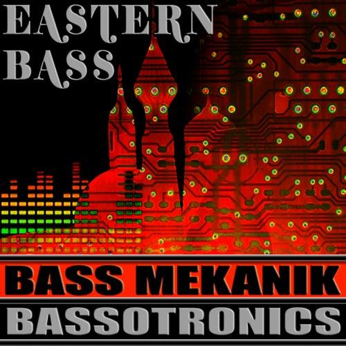 Eastern Bass by Bass Mekanik