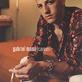 Careen by Gabriel Mann
