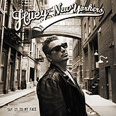 Say It To My Face by Huey and The New Yorkers