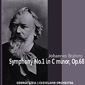Brahms: Symphony No. 1 in C Minor, Op. 68 by Cleveland Orchestra