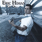 I Go On by Eric Himan