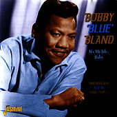 It's My Life, Baby: The Singles - As & Bs, 1951-1960 von Bobby Blue Bland