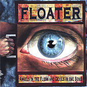Angels in the Flesh and Devils in the Bone by Floater